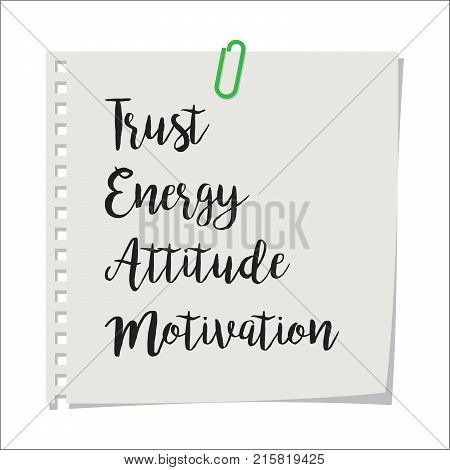 Note paper with motivation text trust energy attitude motivation TEAM, isolated on white background, vector illustration