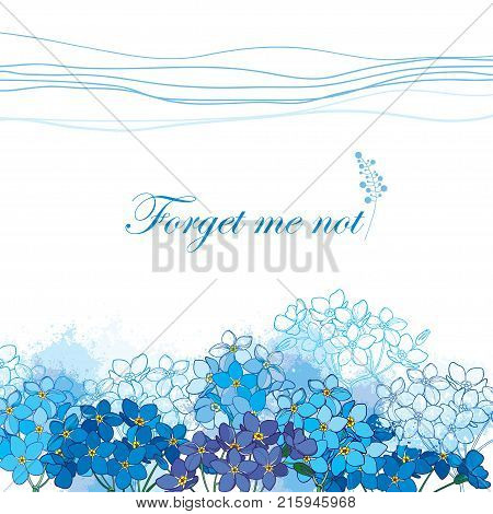 Vector background with outline Forget me not or Myosotis bunch in pastel blue on the white background. Greeting card with Forget me not flower in contour style for spring design or romantic decor.