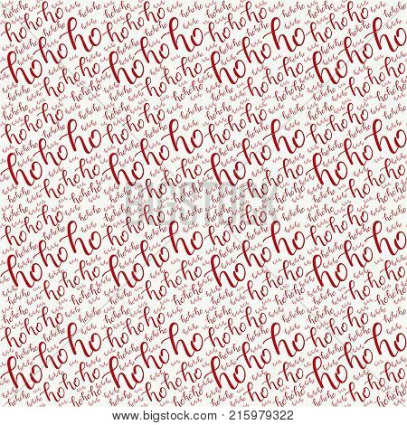 Ho-ho-ho Seamless Hand Drawn Pattern with Lettering. Red Ho Vector Illustration on White. Handwritten Inscription Backdrop for New Year, Christmas Holiday Design, Sale, Banner, Invitation.