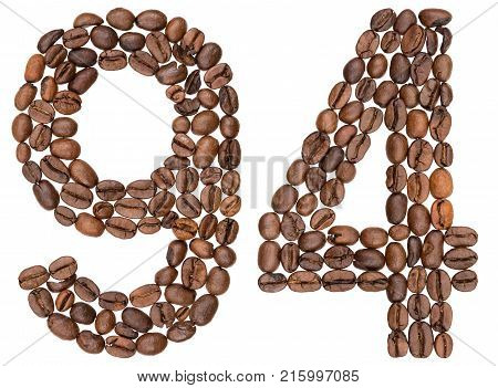 Arabic Numeral 94, Ninety Four, From Coffee Beans, Isolated On White Background