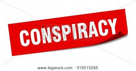 Conspiracy Sticker. Conspiracy Square Isolated Sign. Conspiracy