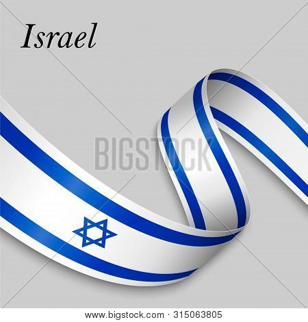 Waving Ribbon Or Banner With Flag Of Israel. Template For Independence Day Poster Design