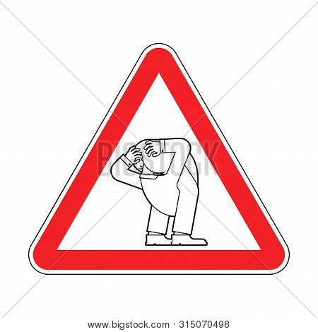 Attention Head Up Ass. Caution Your Problem Is Obvious. Red Triangle Road Sign