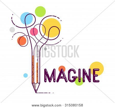 Imagine Word With Pencil Instead Of Letter I, Imagination And Fantasy Concept, Vector Conceptual Cre