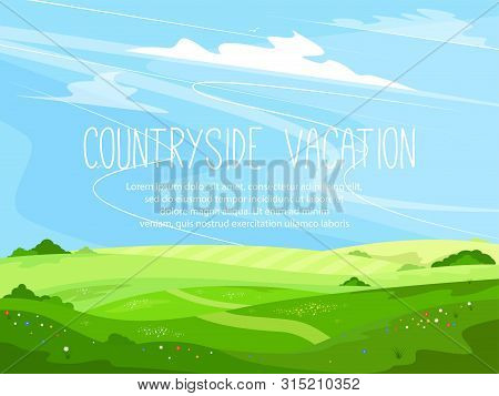 Ecotourism And Countryside Vacation. Ecology And Environment. Rural Landscape With Green Hills And B