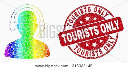 Pixel Spectral Radio Operator Mosaic Pictogram And Tourists Only Seal Stamp. Red Vector Rounded Dist