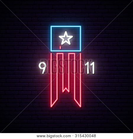 Patriot Day 9-11 Neon Sign. Twin Towers On American Flag. Bright Signboard September 11, 2001. Vecto