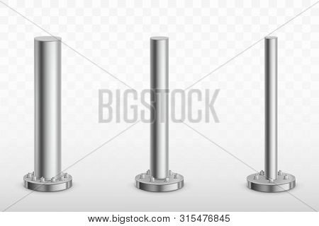 Metal pole pillars set, steel pipes of different diameters bolted on round base isolated on transparent background. Cylinder footings for road sign, banner, billboard. Realistic 3d vector illustration poster