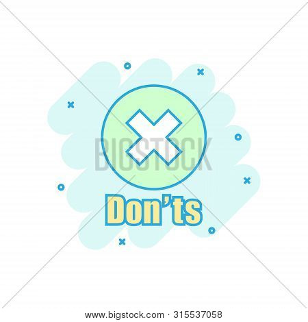 Donts Sign Icon In Comic Style. Unlike Vector Cartoon Illustration. No Business Concept Splash Effec