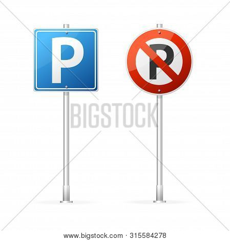 Realistic Detailed 3d No Parking And Parking Road Sign Group. Vector Illustration Of Roadsign For Ur