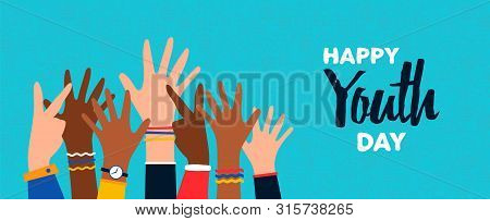 Happy Youth Day Greeting Card Illustration Of Diverse Young People Hands Raised Up. Colorful Teen Ha