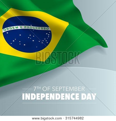 Brazil Happy Independence Day Greeting Card, Banner, Vector Illustration. Brazilian Holiday 7th Of S