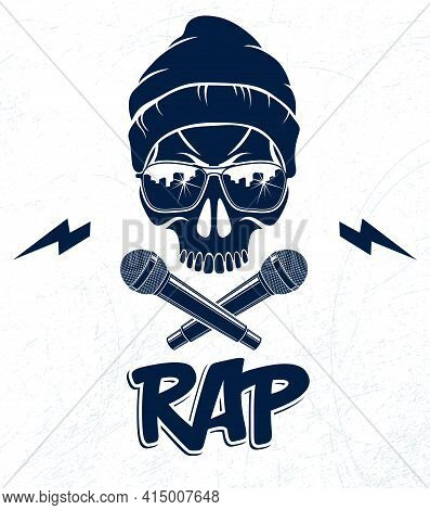 Rap Music Vector Logo Or Emblem With Aggressive Skull And Two Microphones Crossed Like Bones, Hip Ho