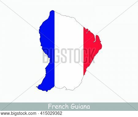 French Guiana Map Flag. Map Of Guyane With French Flag Isolated On White Background. Overseas Depart