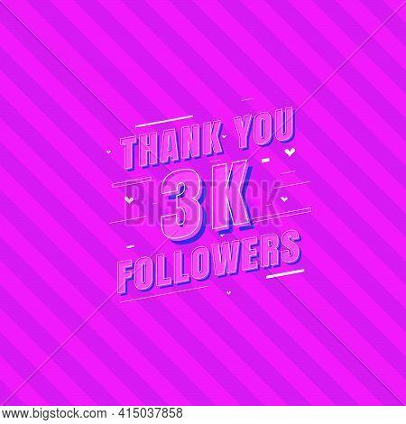 Thank You 3k Followers Celebration, Greeting Card For 3000 Social Followers.