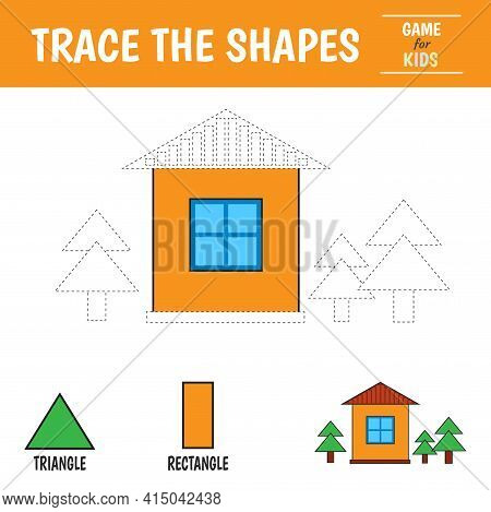Learn Geometric Shapes - Triangle, Rectangle. Preschool Worksheet For Practicing Motor Skills. House