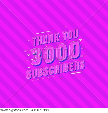 Thank You 3000 Subscribers Celebration, Greeting Card For 3k Social Subscribers.