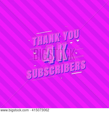 Thank You 4k Subscribers Celebration, Greeting Card For 4000 Social Subscribers.
