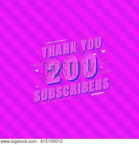 Thank You 200 Subscribers Celebration, Greeting Card For Social Subscribers.