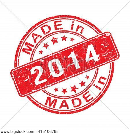 Imprint Of A Seal Or Stamp With The Inscription Made In 2014. Editable Vector Illustration. Label, S