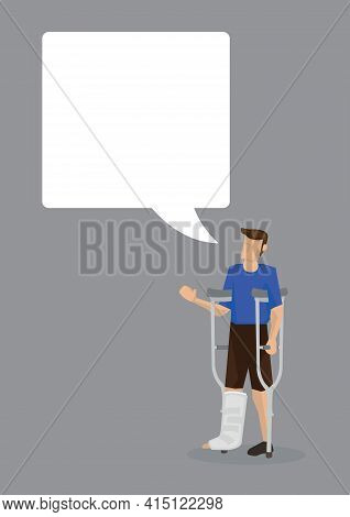 Injured Man On Crutches With An Empty Speech Bubble. Isolated Vector Cartoon Illustration.