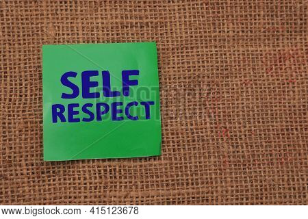 Self Respect, Text Words Typography Written On Paper, Life And Business Motivational Inspirational C