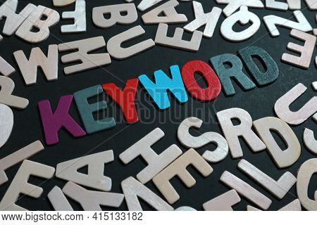 Keyword, Text Words Typography Written On Wooden, Life And Business Motivational Inspirational Conce