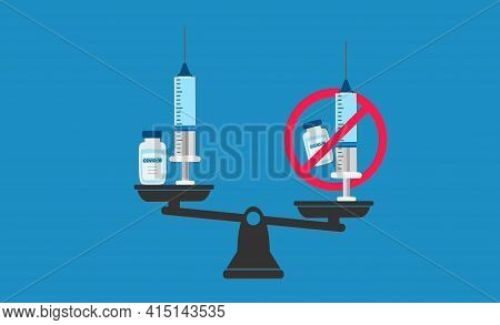 Vaccination Or Anti-vaccination Balance Concept. Balance Vaccination And Anti-vaccination. Anti Covi