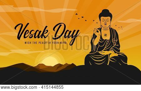Vesak Day, Wish The Peace In Your Mind Text - Big Silhouette Buddhist Zen On Hill And Yellow Gold Su