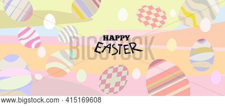 Happy Easter Banner Design Template. Background In Pastel Colors With Decorative Eggs, Typography An