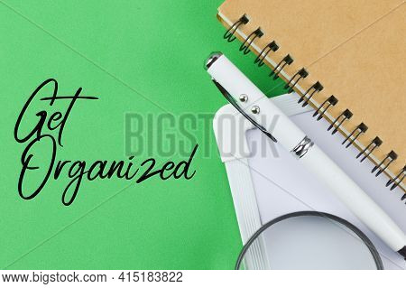 Green Background Written With Text Get Organized