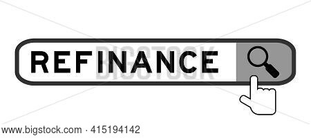 Search Banner In Word Refinance With Hand Over Magnifier Icon On White Background