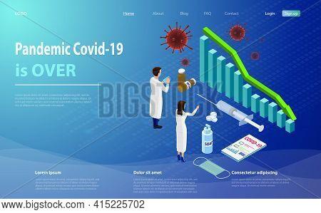 Pandemic Covid-19. Quarantine And Coronavirus Lockdown Finishing Idea. Quarantine Is Over, Coronavir