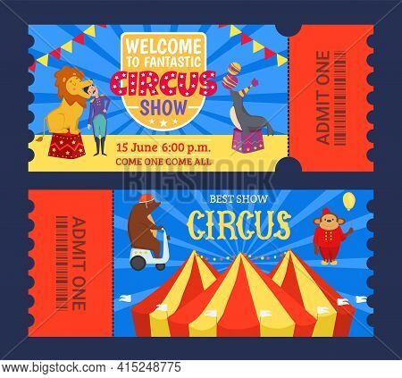 Entertainment Show Circus Ticket To Tent Design, Vector Illustration. Carnival Performance Banner Se