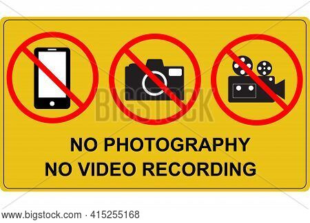 No Photography And No Video Recording Signboard. Flat Style. Prohibition No Camera, No Mobile Phone