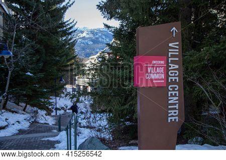 Whistler, Bc, Canada - Feb 28, 2021: Whistler Village Signage.