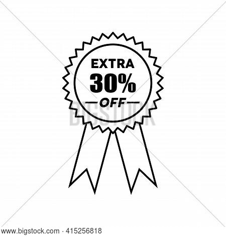 Simple Icons Get Extra 30 Percent Off With Circle Ribbon. Get Extra Offer Labels Sign. Special Offer