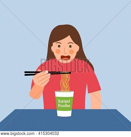 Woman Feel Hungry And Eating Instant Noodles For Lunch. Asian Noodle Cup Easy Cheap Meal.