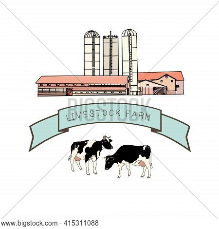 Spotted Cows, Vector Illustration In Sketch Style. Livestock Farm Or Agricultural Enterprise For The