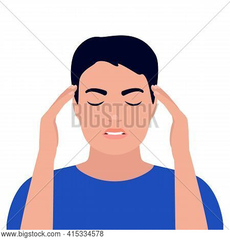 Man Is In Headache, Dizziness, Stress, Pain In Head And Anxious Thoughts. Young Male Hold Head Hands