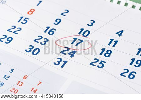 Red Circle Marked On Calendar Sheet. Mark On The Calendar At 17. Date Of Calendar With Red Circle.