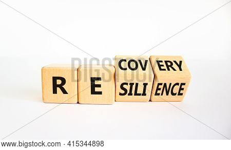 Recovery And Resilience Symbol. Turned Cubes And Changed The Word 'recovery' To 'resilience'. Beauti