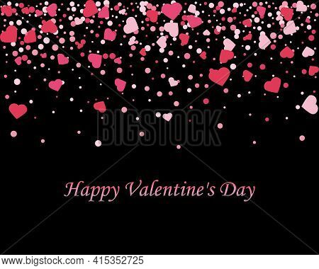 Vector Pink Hearts Confetti. Flying Hearts On A Black Background. Valentine S Day Background. Spring