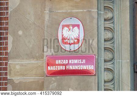 Gdansk, Poland - March 31, 2021: Sign Of Polish Financial Supervision Authority (pfsa) (polish: Komi
