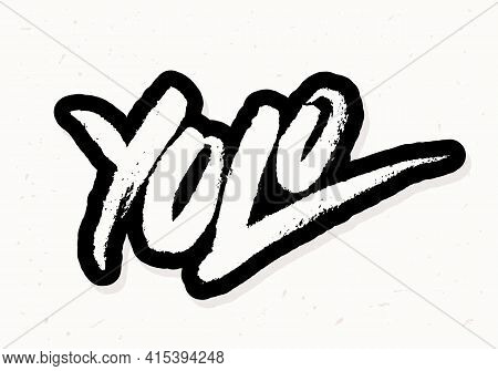 Yolo. You Only Live Once. Vector Handwritten Lettering. Vector Illustration.