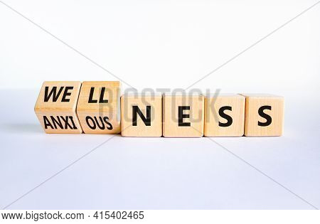 Wellness Or Anxiousness. Turned Cubes And Changed The Word 'anxiousness' To 'wellness'. Beautiful Wh