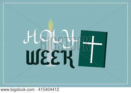 Holy Week Card Greeting And Cover Design. Holy Saturday Template Design. Poster, Flyer, Invitation C
