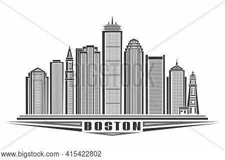 Vector Illustration Of Boston, Monochrome Horizontal Poster With Outline Design Boston City Scape, U