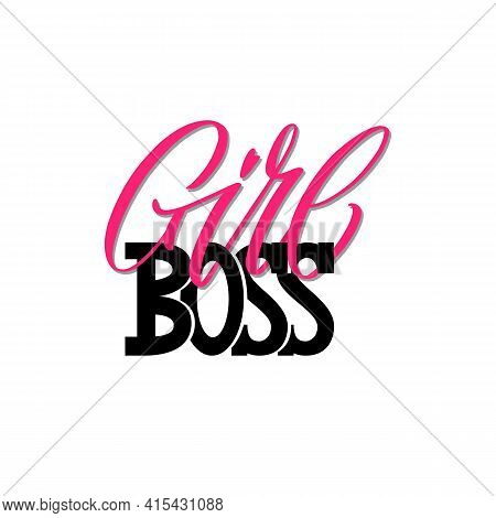 Girl Boss A Quote. Lettering Girl Boss As Postcard