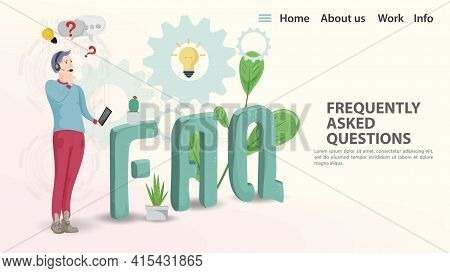Faq, Vector Illustration, Landing Page Template For A Web Page Or App, A Man Stands With A Phone And